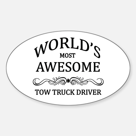 World's Most Awesome Tow Truck Driver Decal