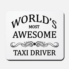 World's Most Awesome Taxi Driver Mousepad