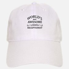 World's Most Awesome Receptionist Baseball Baseball Cap