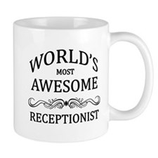 World's Most Awesome Receptionist Small Mug