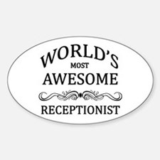 World's Most Awesome Receptionist Sticker (Oval)