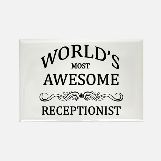 World's Most Awesome Receptionist Rectangle Magnet