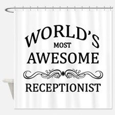 World's Most Awesome Receptionist Shower Curtain