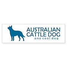 """Cattle Dog """"One Cool Dog"""" Bumper Bumper Sticker"""