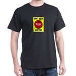 Don't Suck Button Dark T-Shirt
