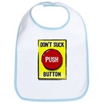 Don't Suck Button Bib