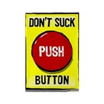 Don't Suck Button Rectangle Magnet