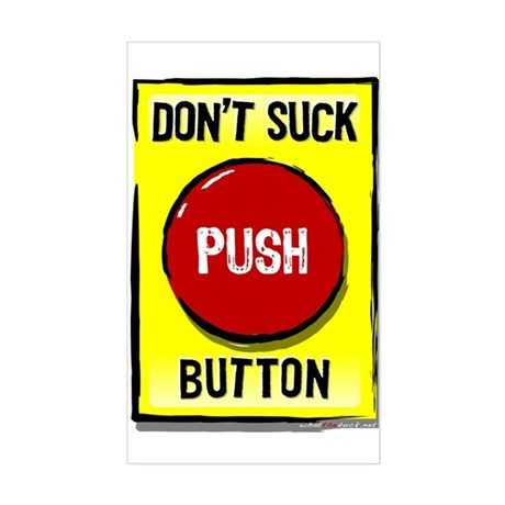 Don't Suck Button Rectangle Sticker