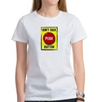 Don't Suck Button Women's T-Shirt