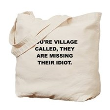 YOURE VILLAGE Tote Bag