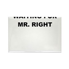 WAITING FOR MR. RIGHT Magnets