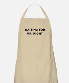 WAITING FOR MR. RIGHT Apron