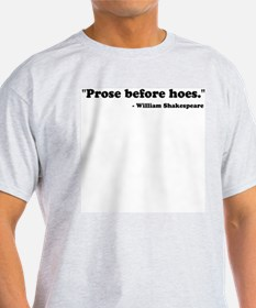 PROSE BEFORE HOES Ash Grey T-Shirt