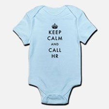 Keep Calm and Call HR Infant Bodysuit