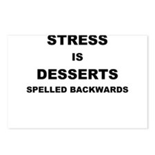 STRESS IN DESSERTS SPELLED BACKWARDS Postcards (Pa