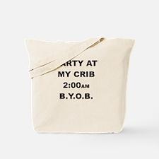 PARTY AT MY CRIB 2AM Tote Bag