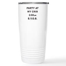 PARTY AT MY CRIB 2AM Travel Mug
