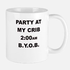 PARTY AT MY CRIB 2AM Mugs
