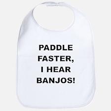 PADDLE FASTER I HEAR BANJOS Bib