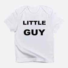 LITTLE GUY Infant T-Shirt