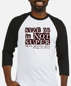 Size 00 Is Not Super Model Design Baseball Jersey