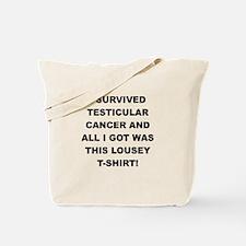 I SURVIVED TESTICULAR CANCER Tote Bag