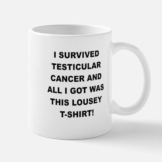 I SURVIVED TESTICULAR CANCER Mugs