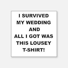 I SURVIVED MY WEDDING Sticker