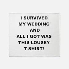 I SURVIVED MY WEDDING Throw Blanket