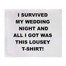 I SURVIVED MY WEDDING NIGHT Throw Blanket