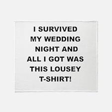 I SURVIVED MY WEDDING NIGHT Throw Blanket