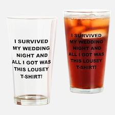 I SURVIVED MY WEDDING NIGHT Drinking Glass