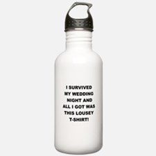 I SURVIVED MY WEDDING NIGHT Water Bottle