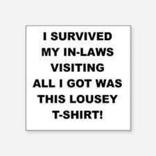 I SURVIVED MY IN-LAWS VISITING Sticker