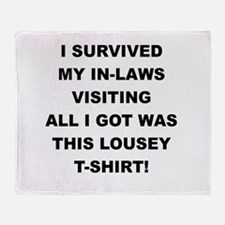 I SURVIVED MY IN-LAWS VISITING Throw Blanket
