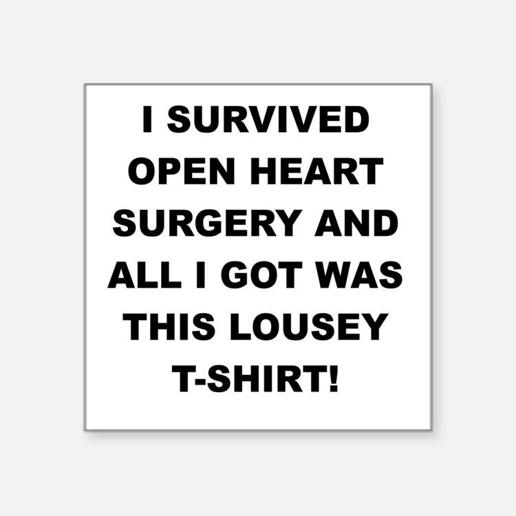 I SURVIVED HEART SURGERY Sticker