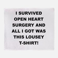 I SURVIVED HEART SURGERY Throw Blanket