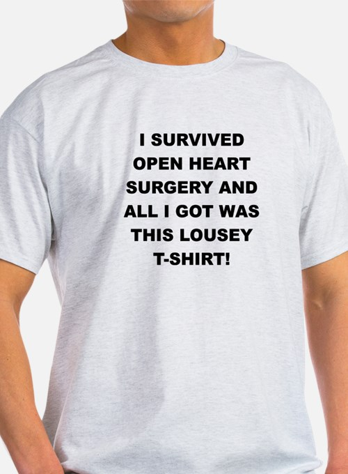 I SURVIVED HEART SURGERY T-Shirt