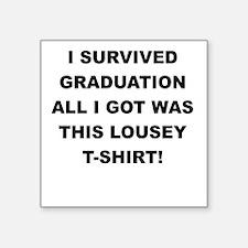 I SURVIVED GRADUATION Sticker