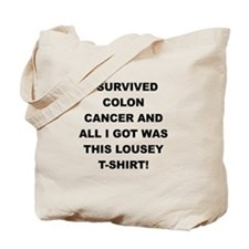 I SURVIVED COLON CANCER Tote Bag
