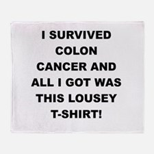 I SURVIVED COLON CANCER Throw Blanket