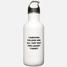I SURVIVED COLLEGE Water Bottle