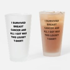 I SURVIVED BREAST CANCER Drinking Glass