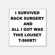 I SURVIVED BACK SURGERY Sticker