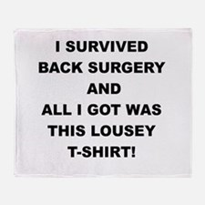I SURVIVED BACK SURGERY Throw Blanket