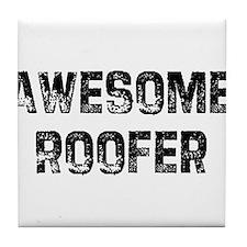 Awesome Roofer Tile Coaster