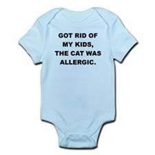 GOT RID OF THE KIDS THE CAT WAS ALLERGIC Body Suit