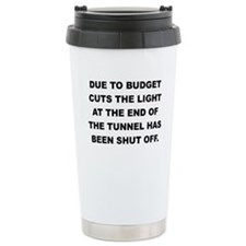 DUE TO BUDGET CUTS Travel Mug