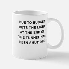 DUE TO BUDGET CUTS Mugs