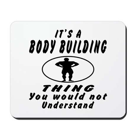 Body Building Thing Designs Mousepad